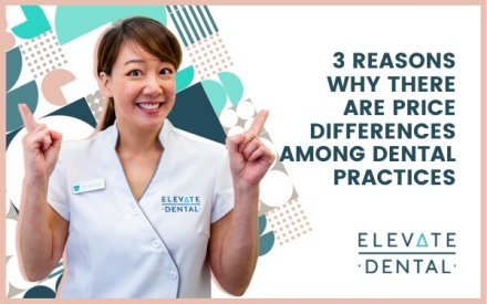 3 Reasons Why There Are Price Differences Among Dental Practices