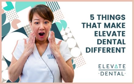 5 Things That Make Elevate Dental Different