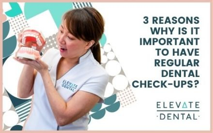 3 Reasons Why Is It Important To Have Regular Dental Check-Ups?
