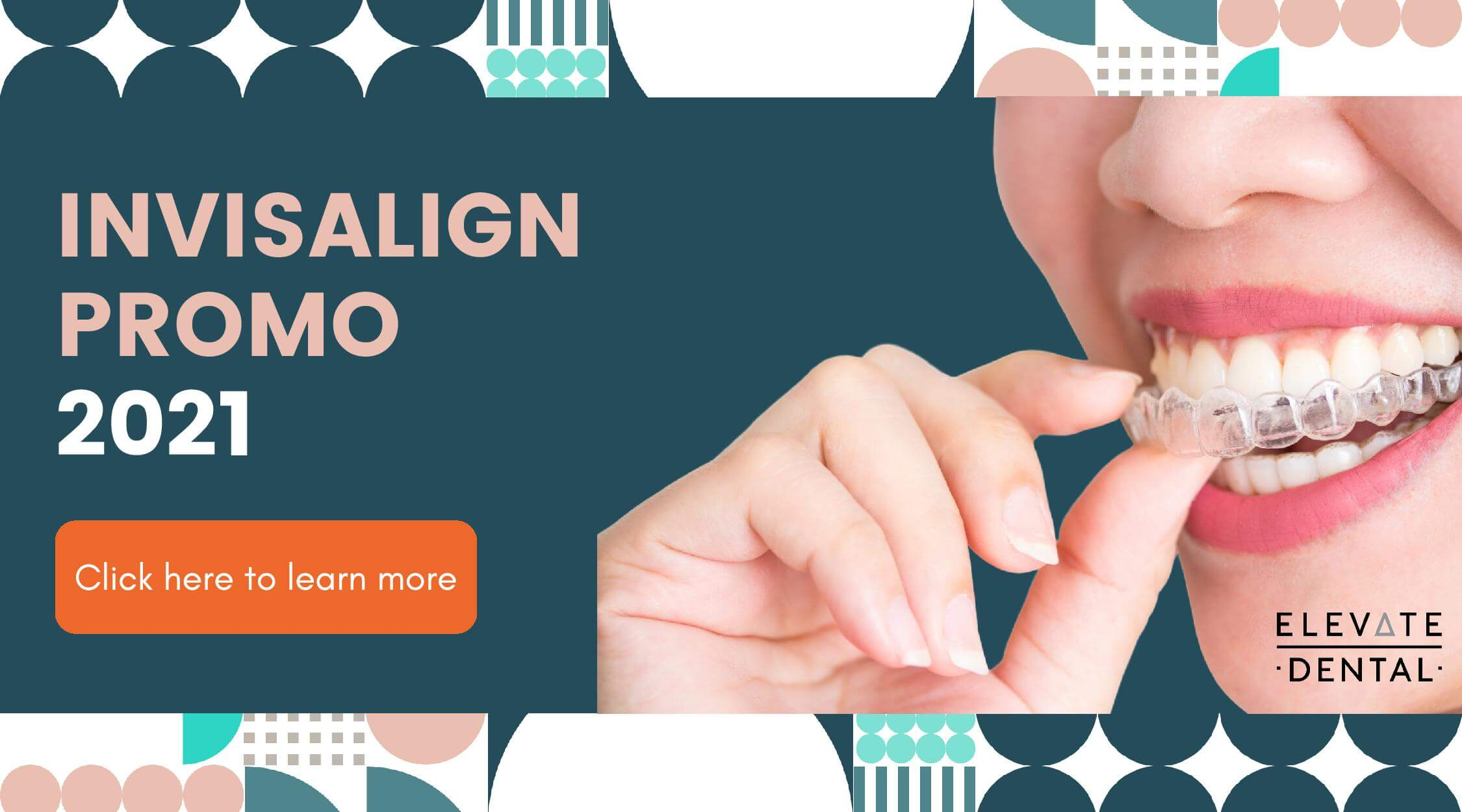 Elevate Dental Invisalign Promo