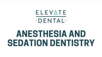 Anesthesia and Sedation Dentistry