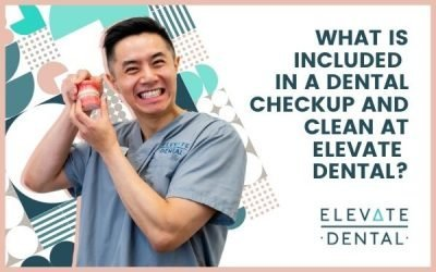 What Is Included in a Dental Checkup and Clean at Elevate Dental?