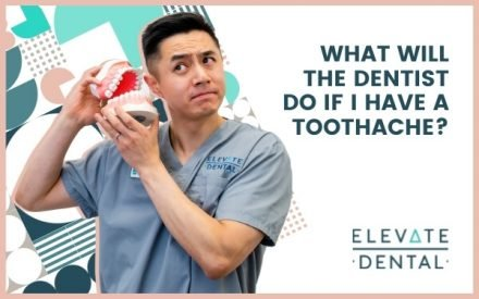 What Will the Dentist Do if I Have a Toothache?