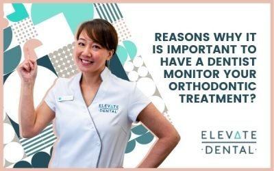 3 Reasons Why It Is Important To Have A Dentist Monitor Your Orthodontic Treatment?